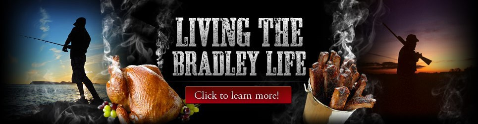 Bradley Life style